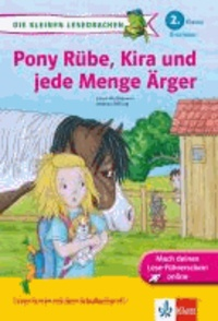 Pony Rübe, Kira und jede Menge Ärger - 2. Klasse.