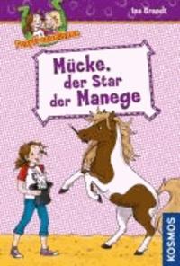Ponyfreundinnen 03. Mücke, der Star der Manege.