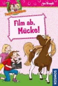 Ponyfreundinnen 06. Film ab, Mücke!.