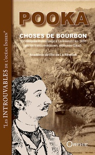 Pooka - Choses de Bourbon - (Chroniques d'un voyage à La Réunion en 1888 par un franco-mauricien, Alphonse Gaud).
