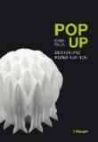 Pop up - Design und Konstruktion.
