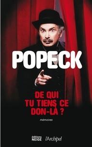 Popeck - De qui tu tiens ce don-là ?.