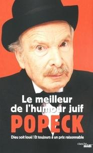 Popeck - Le meilleur de l'humour juif - Dieu soit loué ! Et toujours à un prix raisonnable.
