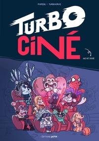PoPésie et  Turbogros - Turbo ciné - Des résumés de classiques du cinéma en BD, en 4 cases et avec des chiens.