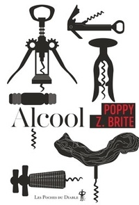 Poppy Z. Brite - Alcool.