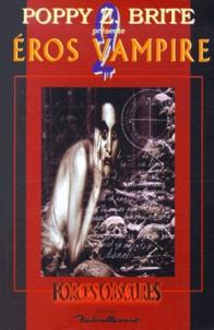 Poppy-Z Brite - Eros vampire Tome 2 : Éros vampire.