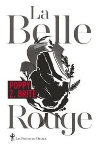 Poppy Z. Brite - La belle rouge.