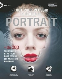 Popular Photography - Tout pour réussir la photo de portrait.