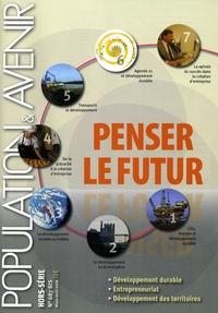 Gérard-François Dumont - Population & Avenir Hors-série N° 687 bi : Penser le futur.