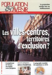 Gérard-François Dumont - Population & Avenir N° 700, Novembre-déc : Les villes-centres, territoires d'exclusion ?.