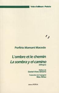 Porfirio Mamani Macedo - L'ombre et le chemin.