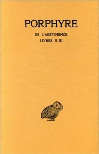 Porphyre - De l'abstinence - Livre 2.