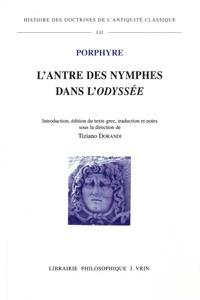 Porphyre - L'antre des nymphes dans l'Odyssée.
