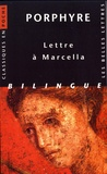 Porphyre - Lettre à Marcella.