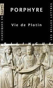 Porphyre - Vie de Plotin - Edition bilingue français-grec ancien.