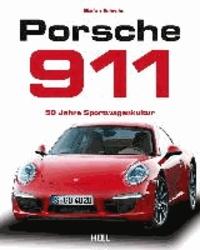 Porsche 911 - 50 Jahre Sportwagenkultur.