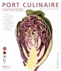 PORT CULINAIRE TWENTY-FIVE - Ein kulinarischer Sammelband No 25.
