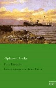 Port Tartarin - Letzte Abenteuer des berühmten Tartarin.