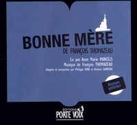 François Thomazeau - Bonne mère. 3 CD audio