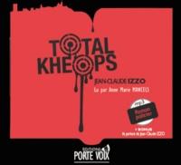 Jean-Claude Izzo - Total Khéops. 1 CD audio MP3