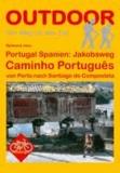 Portugal Spanien: Jakobsweg Caminho Português - von Porto nach Santiago de Compostela.
