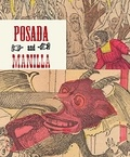 Mercurio Casillas - Posada & Manilla: Illustrations for Mexican Fairy Tales.