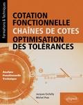 Poss Dufailly et Michel Poss - Cotation fonctionelle, chaînes de cotes, optimisation des tolérances - Analyse fonctionnelle technique.