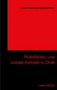 Postdiktatur und soziale Kämpfe in Chile.
