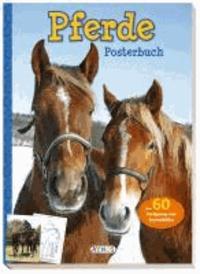 Posterbuch: Pferde - Über 60 Farbposter und Ausmalbilder.