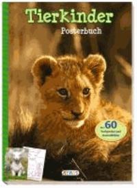 Posterbuch: Tierkinder - Über 60 Farbposter und Ausmalbilder.