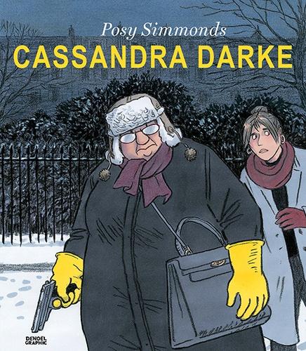 Cassandra Darke Posy Simmonds Album Decitre Livre 9782207142813