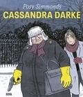 Posy Simmonds - Cassandra Darke.