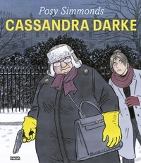 Posy Simmonds - Cassandra Darke.