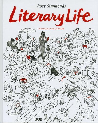 Posy Simmonds - Literary Life - Scènes de la vie littéraire.