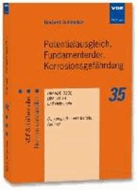 Potentialausgleich, Fundamenterder, Korrosionsgefährdung - DIN VDE 0100, DIN 18014 und viele mehr.