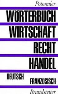Potonnier - Worterbuch Wirtschaft Recht Handel.