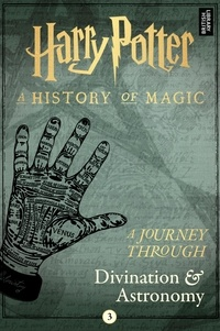 Pottermore Publishing - A Journey Through Divination and Astronomy.