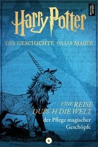 Pottermore Publishing - Eine Reise durch die Welt der Pflege magischer Geschöpfe.