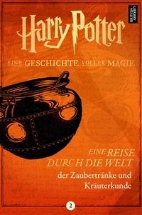 Pottermore Publishing - Eine Reise durch die Welt der Zaubertränke und Kräuterkunde.