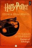 Pottermore Publishing - Un viaggio attraverso Pozioni ed Erbologia.