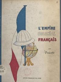 Poucette - L'Empire colonial français.