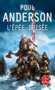 Poul Anderson - L'épée brisée.