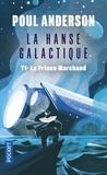 Poul Anderson - La hanse galactique - Tome 1.