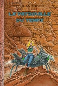 Poul Anderson - La Patrouille du temps Intégrale Tome 2 : .