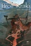 Poul Anderson - La saga de Hrolf Kraki.