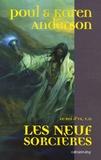 Poul Anderson et Karen Anderson - Le Roi d'Ys Tome 2 : Les neuf sorcières.