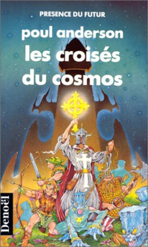 Poul Anderson - Les Croisés du cosmos.