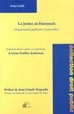 Poul Gade - La justice au Danemark - Organisation judiciaire et procédure.
