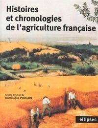 Poulain - Histoires et chronologies de l'agriculture française.