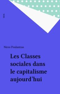 Poulantz - Les Classes sociales dans le capitalisme aujourd'hui.